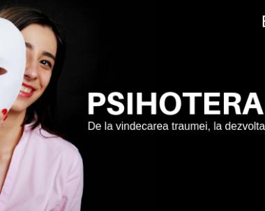 Psihoterapia – de la vindecarea traumei la dezvoltare personala